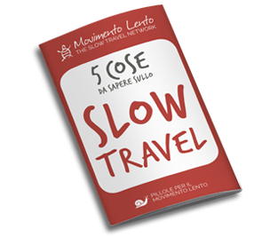 5 cose da sapere sullo Slow Travel